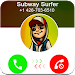 Download Call From Subway Surfer 1.0 APK