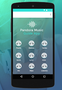 Download Guide for Pandora free music 2.0 APK