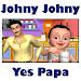 Download Johny Johny Yes Papa - Nursery Video app for kids 1.1 APK