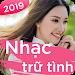 Download Liên Khúc Nhạc Trữ Tình - Nhạc Bolero - Nhac Vang 1.0.9 APK