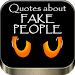 Download Quotes about fake people 1.05 APK