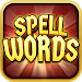 Download Spell Words - Magical Learning 1.47 APK