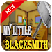 Download Tips My Little Blacksmith My APK